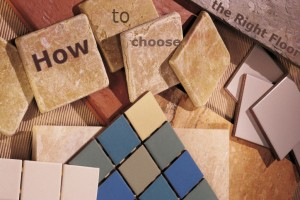 how to choose the right floor for your home