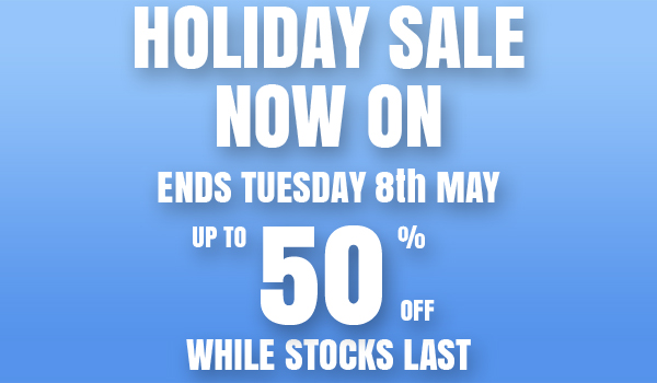 Early May Bank Holiday Sale 2018